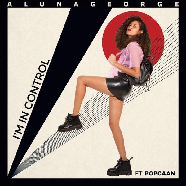 AlunaGeorge feat. Popcaan - 'I'm In Control'